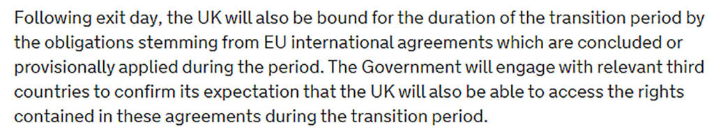 The UK's agreement to follow EU regulations until the end of 2020